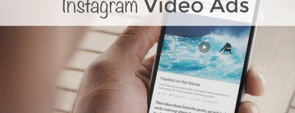 İnstagram Video Reklam: Hakkında Bilmeniz Gerekenler